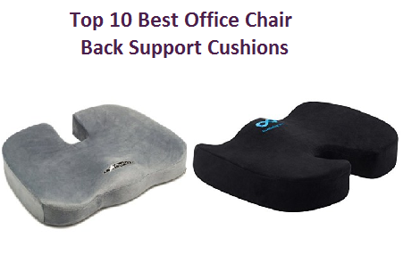 top 10 best office chair back support cushions of 2018
