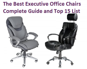 The Best Executive Office Chairs – Complete Guide and Top 15 List