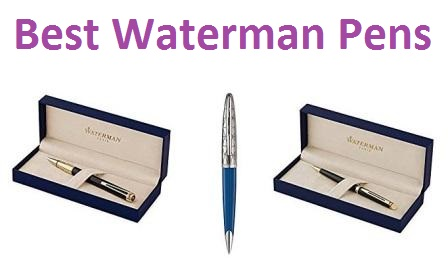 Top 10 Best Waterman Pens in 2018
