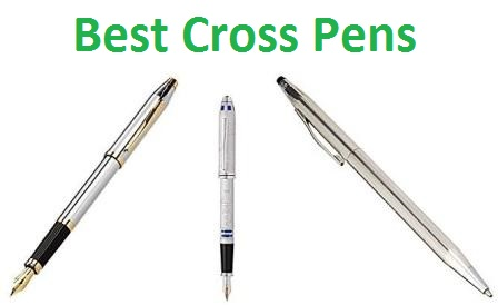 Top 15 Best Cross Pens in 2018 - Ultimate Guide