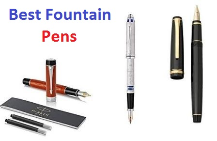 Top 20 Best Fountain Pens in 2018 - Ultimate Guide